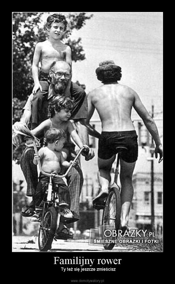 Familijny rower –  Ty też się jeszcze zmieścisz
