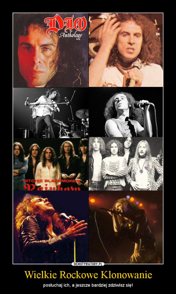 Wielkie Rockowe Klonowanie – posłuchaj ich, a jeszcze bardziej zdziwisz się!