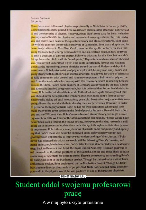 Student oddał swojemu profesorowi pracę – A w niej było ukryte przesłanie