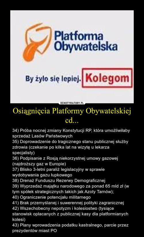 Osiągnięcia Platformy Obywatelskiej cd...