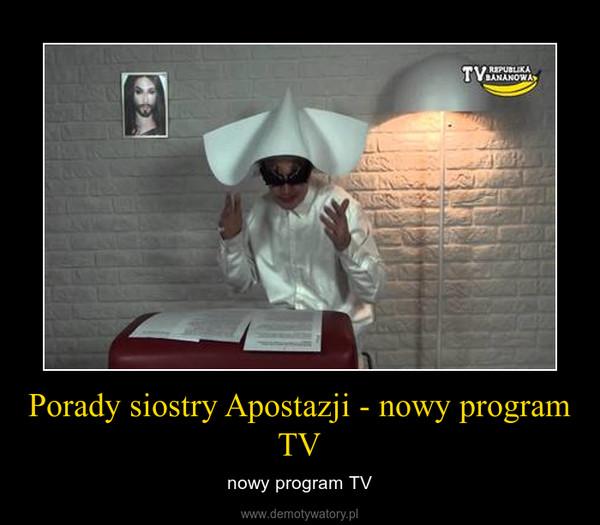 Porady siostry Apostazji - nowy program TV – nowy program TV