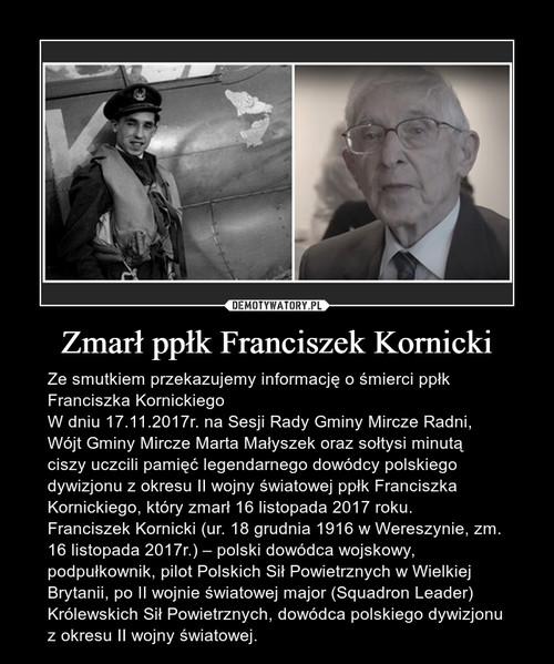 Zmarł ppłk Franciszek Kornicki
