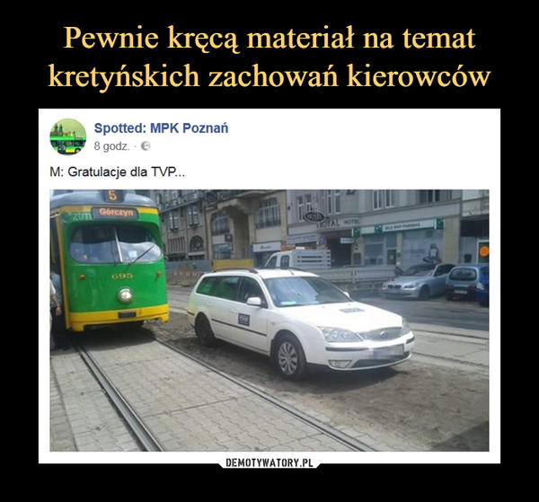 –  Spotted: MPK PoznańM: Gratulacje dla TVP
