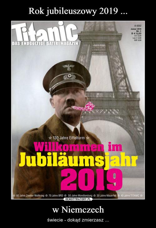Rok jubileuszowy 2019 ... w Niemczech