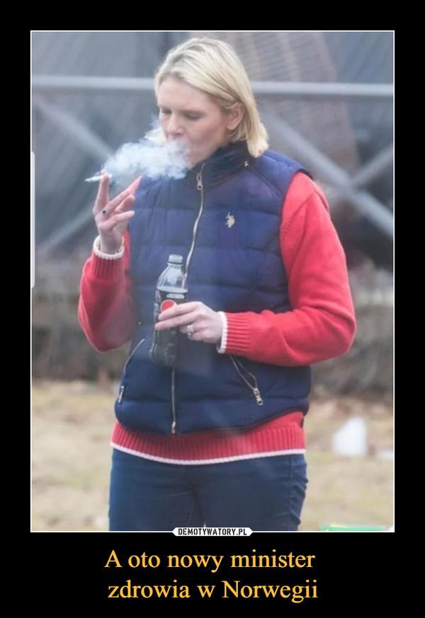A oto nowy minister zdrowia w Norwegii –