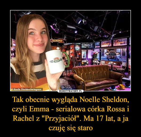 """Tak obecnie wygląda Noelle Sheldon, czyli Emma - serialowa córka Rossa i Rachel z """"Przyjaciół"""". Ma 17 lat, a ja czuję się staro –"""