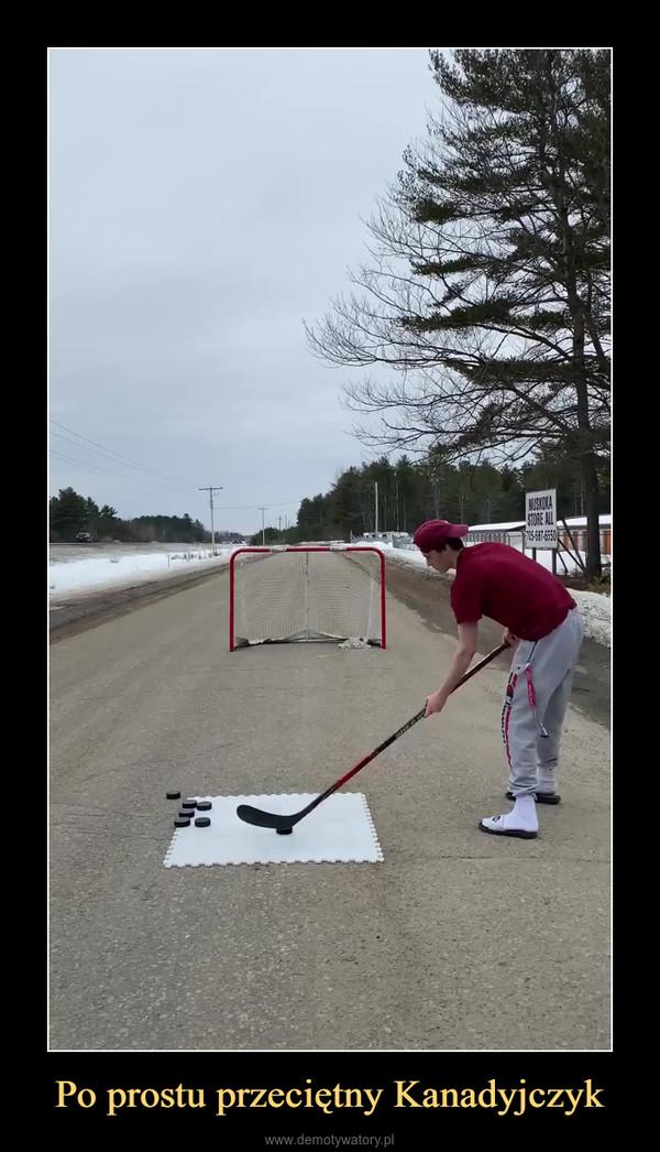 Po prostu przeciętny Kanadyjczyk –