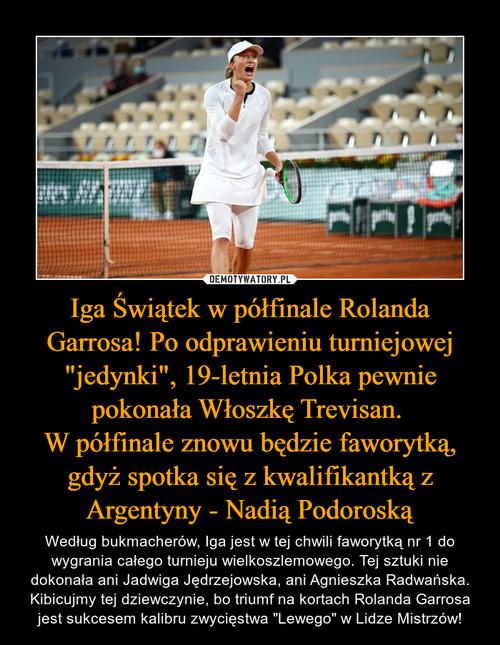"""Iga Świątek w półfinale Rolanda Garrosa! Po odprawieniu turniejowej """"jedynki"""", 19-letnia Polka pewnie pokonała Włoszkę Trevisan.  W półfinale znowu będzie faworytką, gdyż spotka się z kwalifikantką z Argentyny - Nadią Podoroską"""