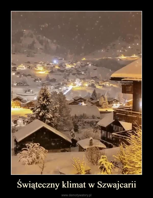 Świąteczny klimat w Szwajcarii –
