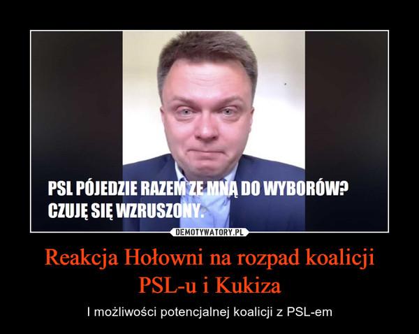 Reakcja Hołowni na rozpad koalicji PSL-u i Kukiza – I możliwości potencjalnej koalicji z PSL-em