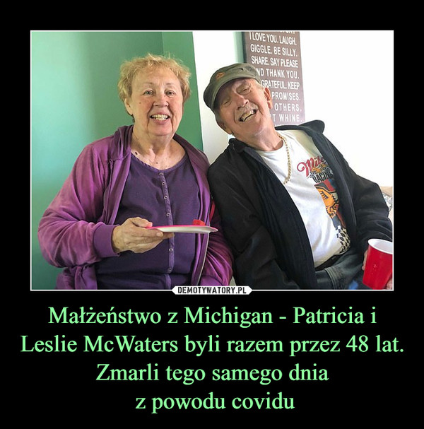 Małżeństwo z Michigan - Patricia i Leslie McWaters byli razem przez 48 lat. Zmarli tego samego dnia z powodu covidu –