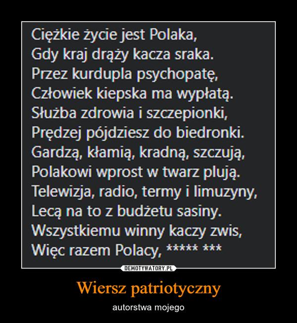 Wiersz patriotyczny – autorstwa mojego