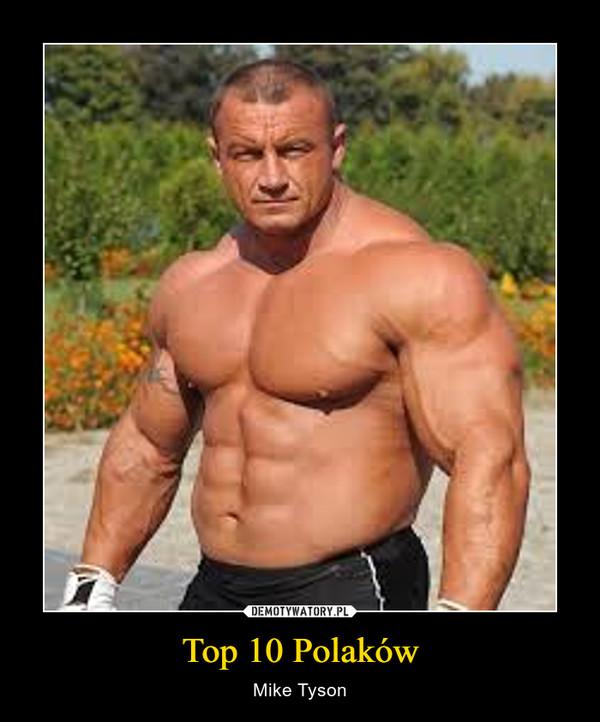 Top 10 Polaków – Mike Tyson