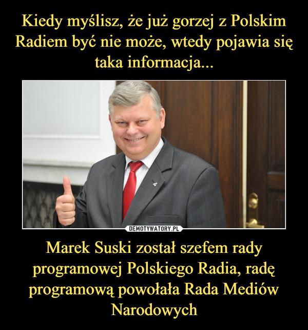 Marek Suski został szefem rady programowej Polskiego Radia, radę programową powołała Rada Mediów Narodowych –
