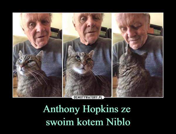 Anthony Hopkins ze swoim kotem Niblo –