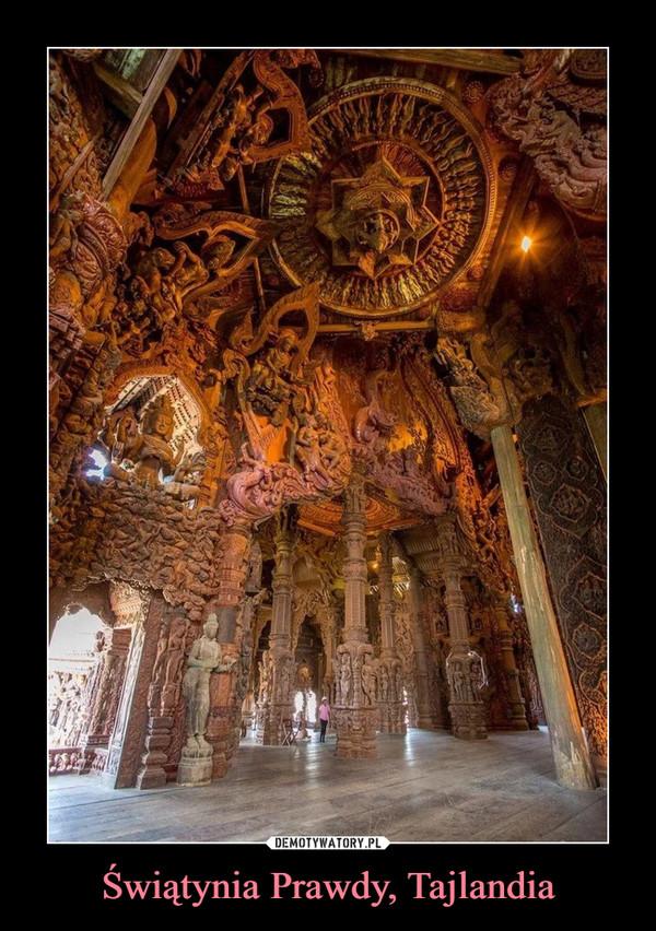Świątynia Prawdy, Tajlandia –