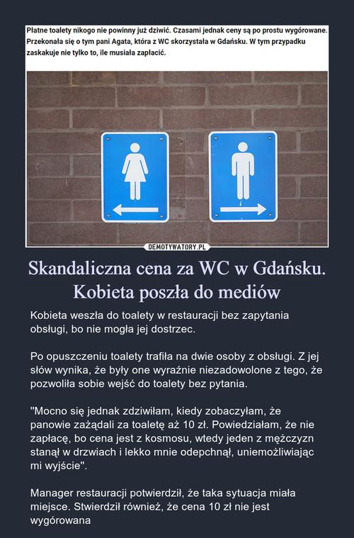 Skandaliczna cena za WC w Gdańsku. Kobieta poszła do mediów