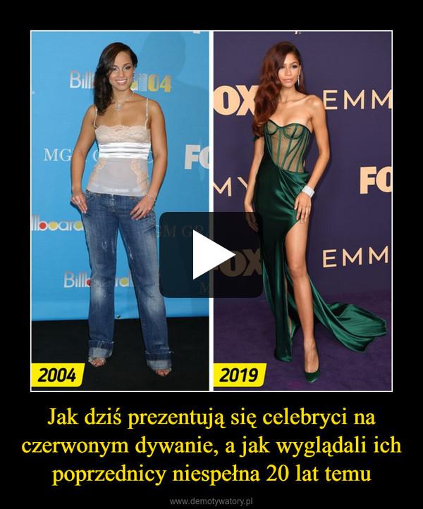 Jak dziś prezentują się celebryci na czerwonym dywanie, a jak wyglądali ich poprzednicy niespełna 20 lat temu –