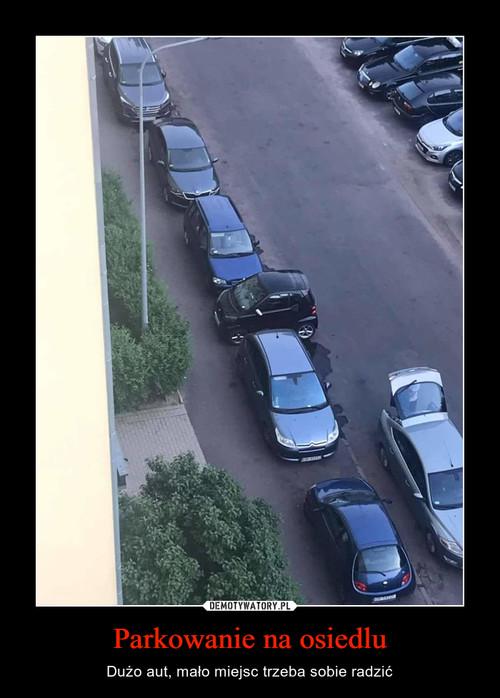 Parkowanie na osiedlu