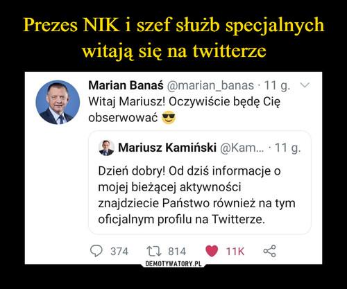 Prezes NIK i szef służb specjalnych witają się na twitterze