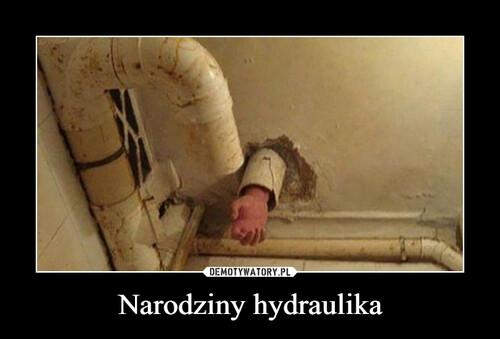 Narodziny hydraulika
