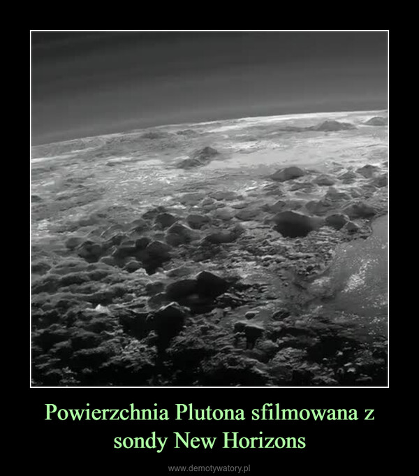 Powierzchnia Plutona sfilmowana z sondy New Horizons –