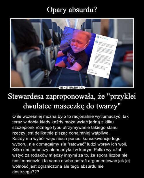 """Opary absurdu? Stewardesa zaproponowała, że """"przyklei dwulatce maseczkę do twarzy"""""""