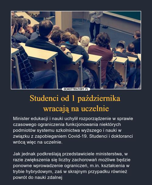 Studenci od 1 października  wracają na uczelnie