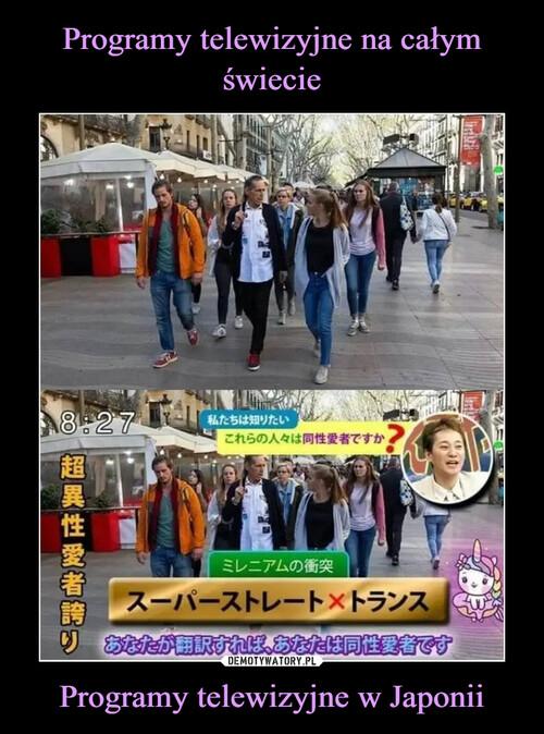 Programy telewizyjne na całym świecie Programy telewizyjne w Japonii